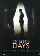 Thirteen Days - For your consideration poster (xs thumbnail)