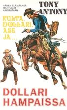 Un dollaro tra i denti - Finnish VHS movie cover (xs thumbnail)