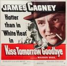 Kiss Tomorrow Goodbye - Movie Poster (xs thumbnail)