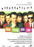 That Thing You Do - French Movie Poster (xs thumbnail)