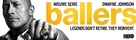 """Ballers"" - Movie Poster (xs thumbnail)"