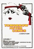 Tomorrow Never Comes - Movie Poster (xs thumbnail)