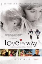 """""""Love My Way"""" - DVD movie cover (xs thumbnail)"""