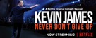 Kevin James: Never Don't Give Up - Movie Poster (xs thumbnail)