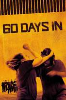 """""""60 Days In"""" - Movie Cover (xs thumbnail)"""