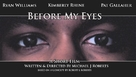 Before My Eyes - Movie Poster (xs thumbnail)
