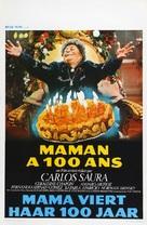 Mamá cumple cien años - Belgian Movie Poster (xs thumbnail)
