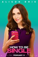 How to Be Single - Movie Poster (xs thumbnail)