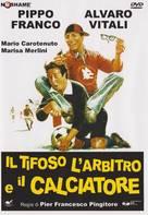Il tifoso, l'arbitro e il calciatore - Italian DVD movie cover (xs thumbnail)