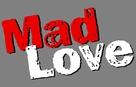 Mad Love - Logo (xs thumbnail)