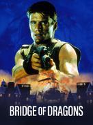 Bridge Of Dragons - Movie Cover (xs thumbnail)