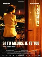 Si tu meurs, je te tue - French Movie Poster (xs thumbnail)