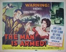 The Man Is Armed - Movie Poster (xs thumbnail)