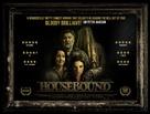 Housebound - British Movie Poster (xs thumbnail)