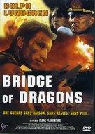 Bridge Of Dragons - French Movie Cover (xs thumbnail)