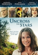 Uncross the Stars - Movie Poster (xs thumbnail)