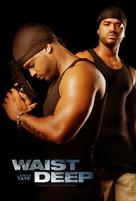Waist Deep - Movie Poster (xs thumbnail)
