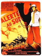 Alerte au sud - French Movie Poster (xs thumbnail)