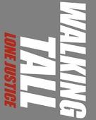 Walking Tall: Lone Justice - Logo (xs thumbnail)