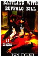 Battling with Buffalo Bill - Movie Cover (xs thumbnail)