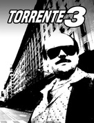 Torrente 3: El protector - Spanish Movie Poster (xs thumbnail)