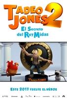 Tadeo Jones 2: El Secreto Del Rey Midas - Spanish Movie Poster (xs thumbnail)