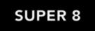 Super 8 - Logo (xs thumbnail)
