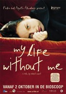 My Life Without Me - Dutch Movie Poster (xs thumbnail)