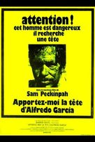 Bring Me the Head of Alfredo Garcia - French Movie Poster (xs thumbnail)
