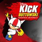 """""""Kick Buttowski: Suburban Daredevil"""" - Movie Poster (xs thumbnail)"""