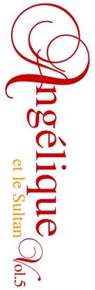 Angélique et le sultan - French Logo (xs thumbnail)