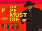 The Pope Must Die - British Movie Poster (xs thumbnail)