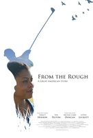 From the Rough - Movie Poster (xs thumbnail)