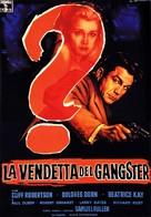 Underworld U.S.A. - Italian Movie Poster (xs thumbnail)