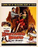 The Restless Breed - Movie Poster (xs thumbnail)