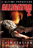 Alligator II: The Mutation - French Movie Poster (xs thumbnail)