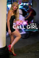 $50K and a Call Girl: A Love Story - DVD movie cover (xs thumbnail)