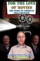 For the Love of Movies: The Story of American Film Criticism - Movie Poster (xs thumbnail)