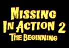 Missing in Action 2: The Beginning - Logo (xs thumbnail)