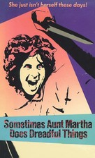 Sometimes Aunt Martha Does Dreadful Things - Movie Cover (xs thumbnail)