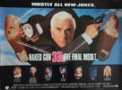 Naked Gun 33 1/3: The Final Insult - British Movie Poster (xs thumbnail)