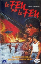 Fire with Fire - French VHS movie cover (xs thumbnail)