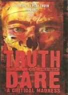 Truth or Dare?: A Critical Madness - Movie Cover (xs thumbnail)
