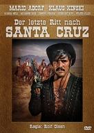 Der letzte Ritt nach Santa Cruz - German DVD movie cover (xs thumbnail)