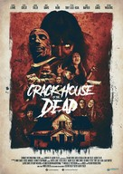 Crack House of the Dead - Movie Poster (xs thumbnail)