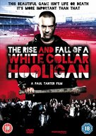 The Rise & Fall of a White Collar Hooligan - British DVD cover (xs thumbnail)