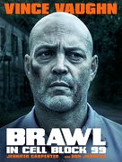 Brawl in Cell Block 99 - Movie Poster (xs thumbnail)
