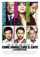 Horrible Bosses - Italian Movie Poster (xs thumbnail)