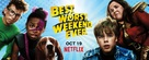"""Best. Worst. Weekend. Ever."" - Movie Poster (xs thumbnail)"