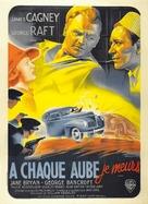 Each Dawn I Die - French Movie Poster (xs thumbnail)